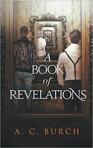 a book of revelations A C Burch